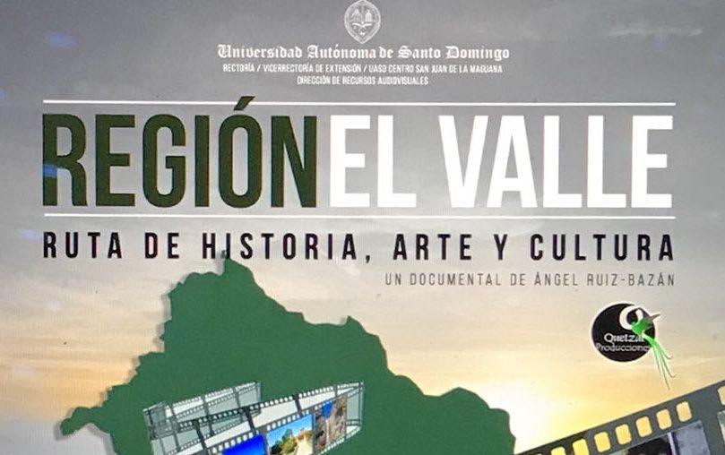 """Documental """"Región El Valle, Ruta de Historia, Arte y Cultura"""""""